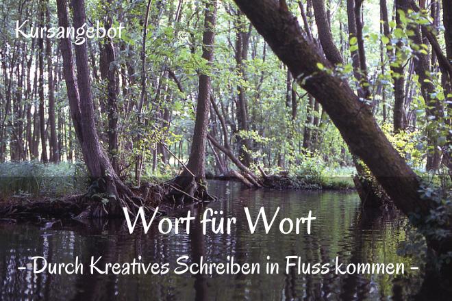 Bild: Fluss durch Wald mit grünen Bäumen | Texte: Wort für Wort - Durch Kreatives Schreiben in Fluss kommen | Sabine Lowsky