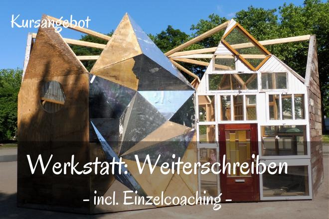 Bild: Hausmodell aus verschiedenen Bauteilen | Texte: Werkstatt: Weiterschreiben - incl. Einzelcoaching | Sabine Lowsky